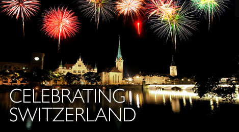 Switzerland celebrates their National Day on August 1 with merriment ...